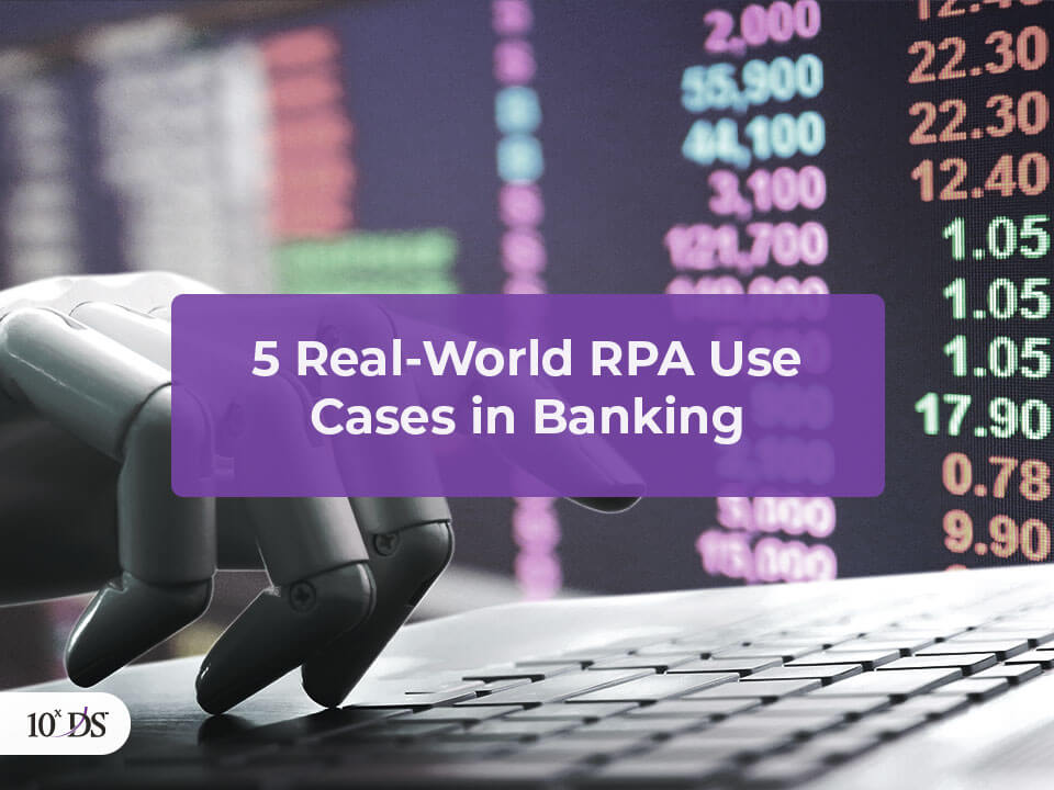 RPA Use Cases in Banking