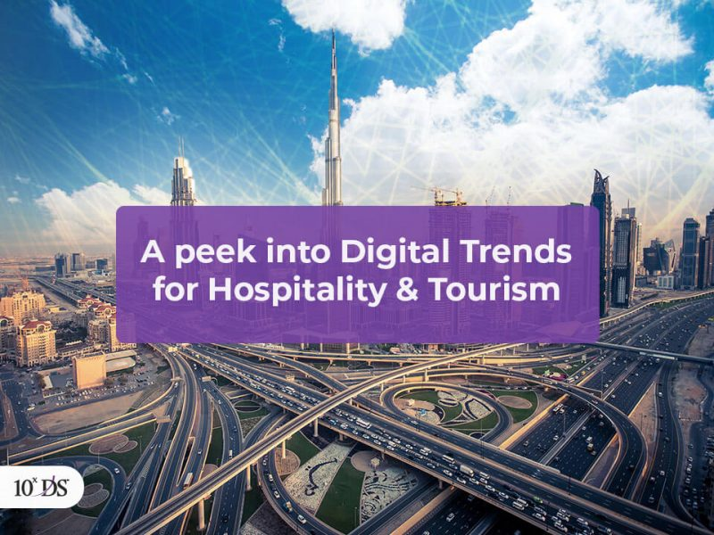 A peek into Digital Trends in Hospitality and Tourism Sector