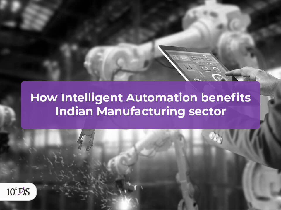 Intelligent Automation in Manufacturing Sector