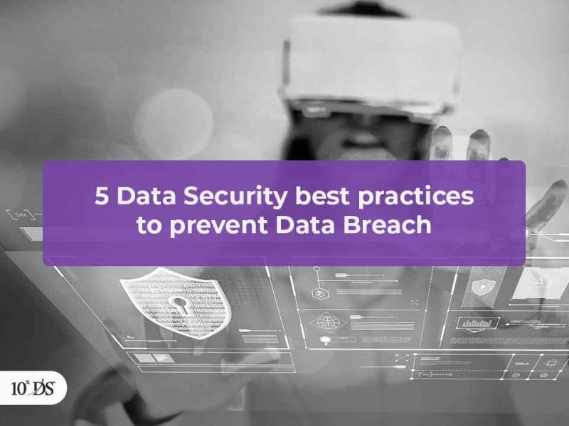 5 Data Security best practices to prevent Data Breach