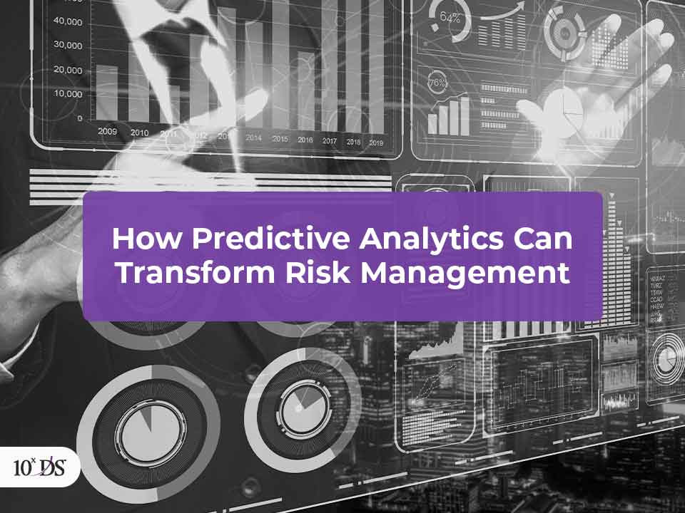 Risk Management with Predictive Analytics
