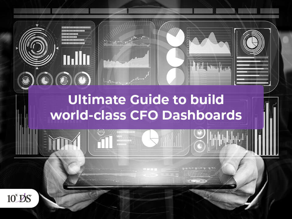 Ultimate Guide to build world-class CFO Dashboards