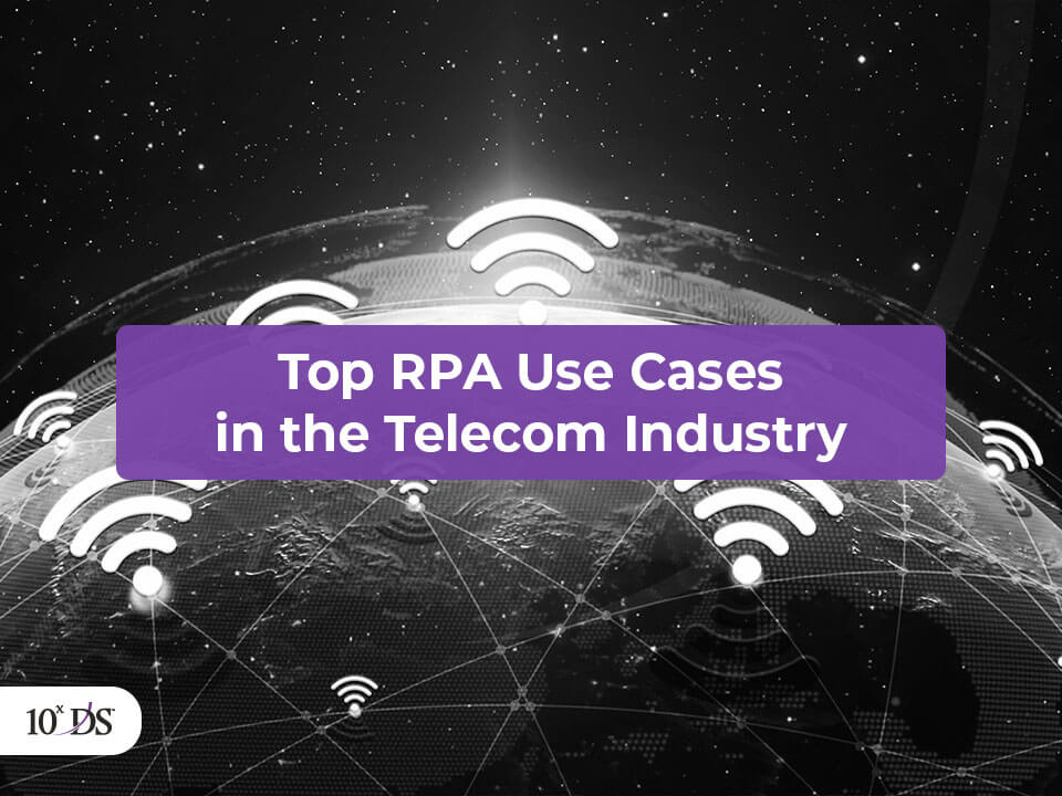 Top RPA Use Cases in Telecom