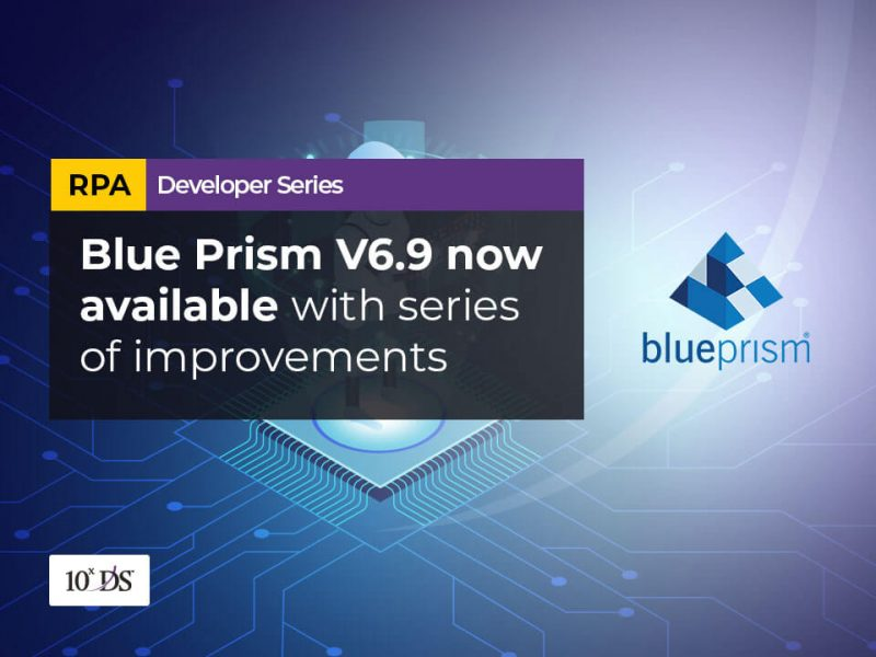 Blue Prism V6.9 now available