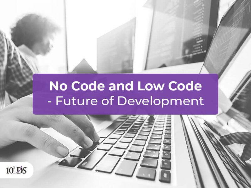 no code and low code future of app development