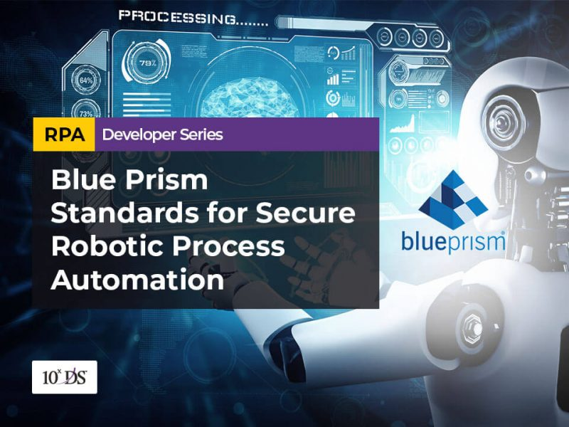 Blue Prism Standards for Secure Robotic Process Automation