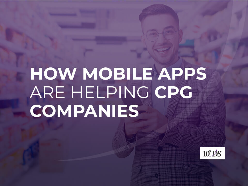 Mobile Apps for CPG companies