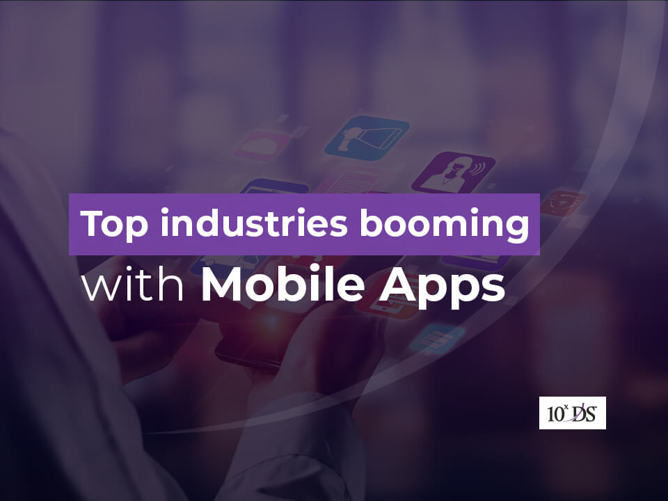 Top industries booming with mobile apps
