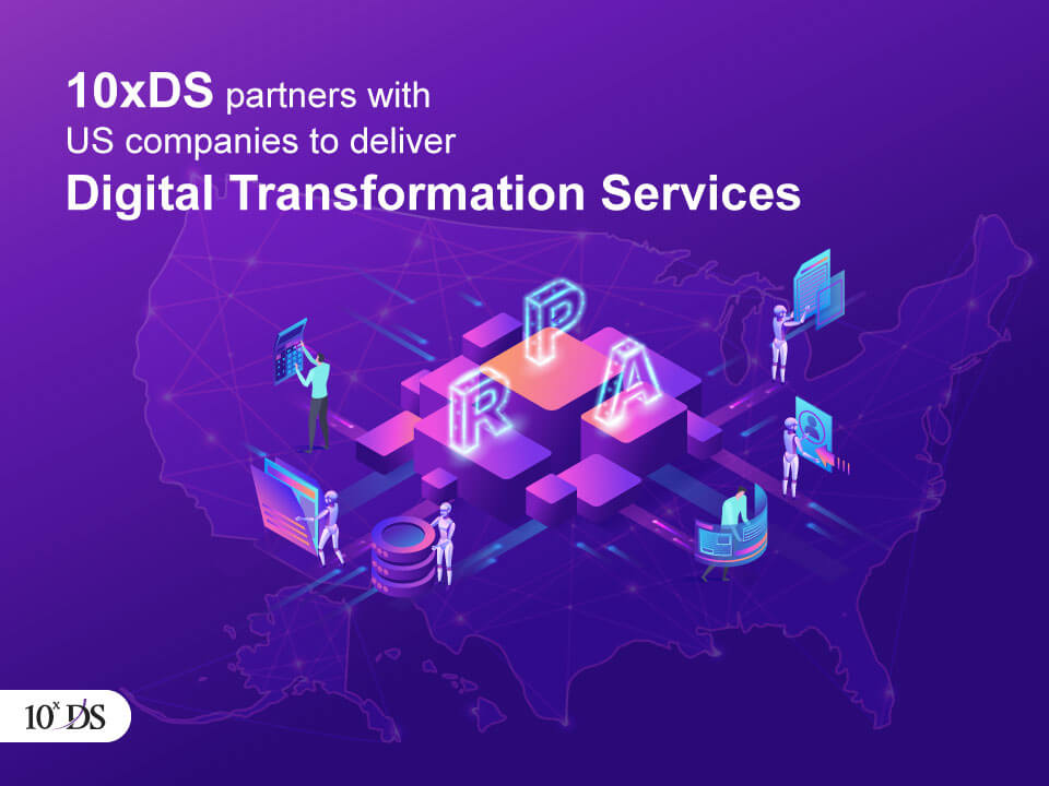10xDS partners with US companies to deliver Digital Transformation Services