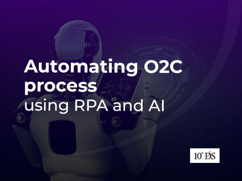O2C Automation using RPA and AI